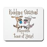 Goat Kidding Season Mousepad