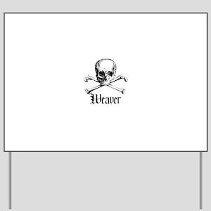 Weaver - Skull and Crossbones Yard Sign