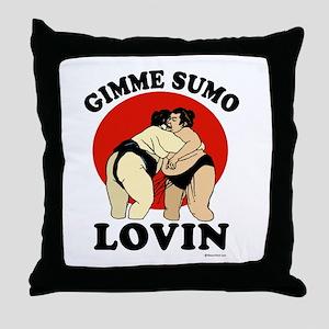 Gimme Sumo Lovin ~  Throw Pillow