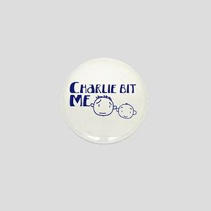 Charlie Bit Me Mini Button