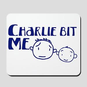 Charlie Bit Me Mousepad