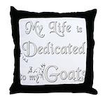 Dedicated to Goats Throw Pillow