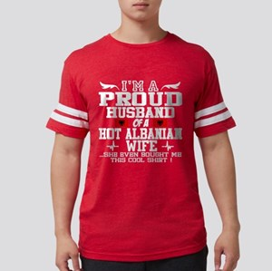 PROUD HUSBAND OF HOT ALBANIAN WIFE T-Shirt