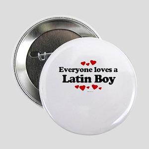 Everyone loves a Latin Boy ~ Button