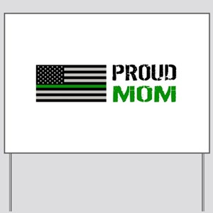 U.S. Flag Green Line: Proud Mom (White) Yard Sign