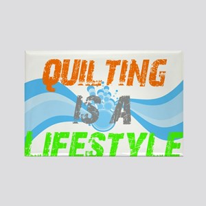 Quilting is a Lifestyle Rectangle Magnet
