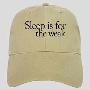 Sleep is for the weak Cap