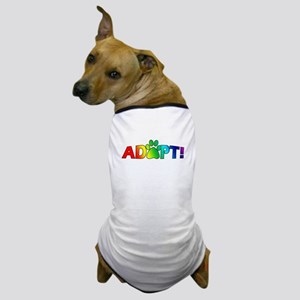 Multi Color Adopt Dog T-Shirt