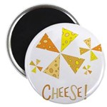 """Cheese! 2.25"""" Magnet (10 pack)"""