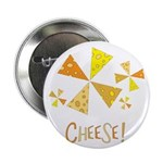 """Cheese! 2.25"""" Button (10 pack)"""