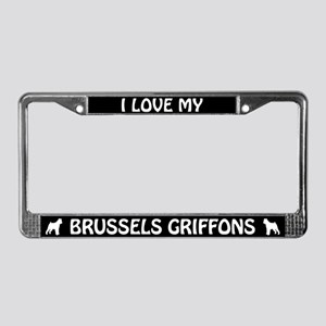 I Love My Brussels Griffons (PLURAL) License Frame