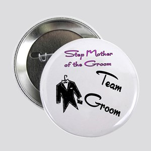 """Stepmother of the Groom Butto 2.25"""" Button"""