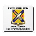 2ND BATTALION 2ND INFANTRY REGIMENT Mousepad