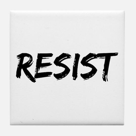 Resist In Black Text Tile Coaster