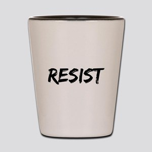 Resist In Black Text Shot Glass