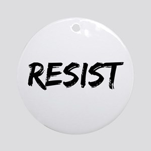 Resist In Black Text Round Ornament