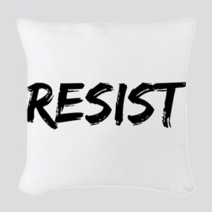 Resist In Black Text Woven Throw Pillow