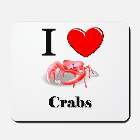 I Love Crabs Mousepad