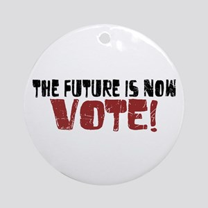 The Future is Now Vote Ornament (Round)