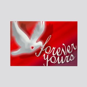 FOREVER YOURS Rectangle Magnet