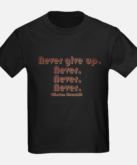 """Never Give Up"" T-Shirt"