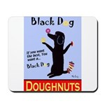 Black Dog Doughnuts Mousepad