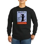 Black Dog Doughnuts Long Sleeve Dark T-Shirt