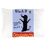 Black Dog Doughnuts Pillow Case