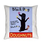 Black Dog Doughnuts Everyday Pillow