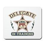 Delegate in Training Mousepad