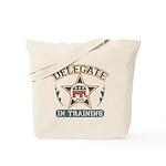 Delegate in Training Tote Bag