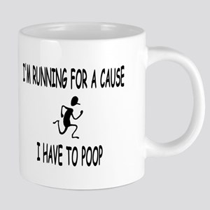 I'm running for a cause, poop! Mugs