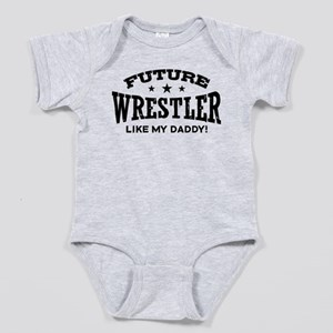Future Wrestler Like My Daddy Body Suit