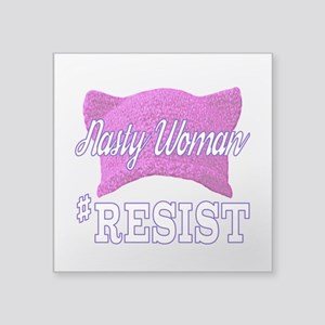 Nasty Woman #RESIST Sticker