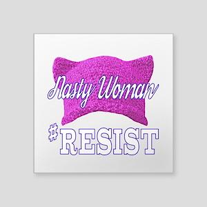 Nasty Woman #RESIST Sticker