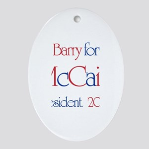 Barry for McCain 2008 Oval Ornament