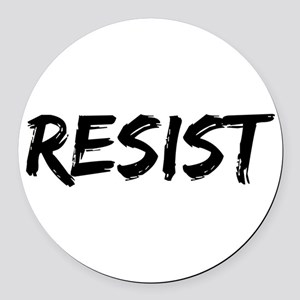 Resist In Black Text Round Car Magnet