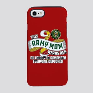 Army Mom Wears Red Friday iPhone 8/7 Tough Case