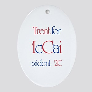 Trent for McCain 2008 Oval Ornament