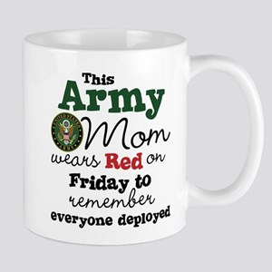 Army Mom Wears Red on Friday 11 oz Ceramic Mug