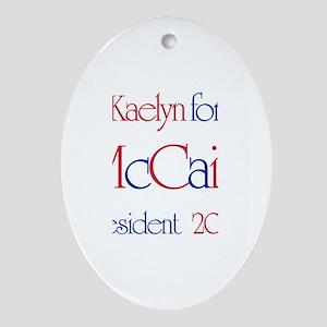 McCain for President - Kaelyn Oval Ornament