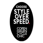 Choose style over speed - Oval Sticker