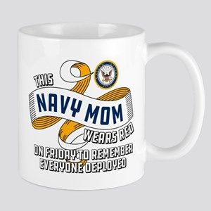 Navy Mom Wears Red on Friday 11 oz Ceramic Mug