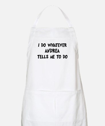 Whatever Andrea says BBQ Apron