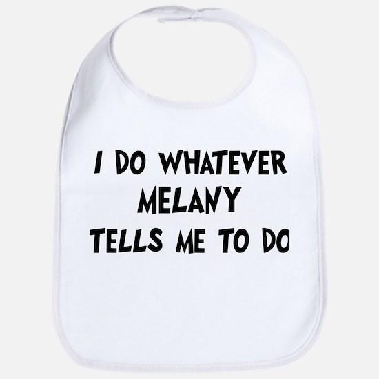 Whatever Melany says Bib