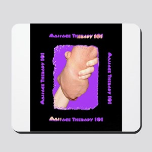 Massage Therapy 101 Mousepad