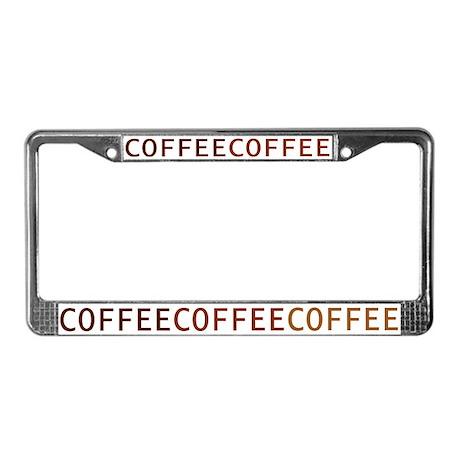 Coffee License Plate Frame By Trendyteeshirts