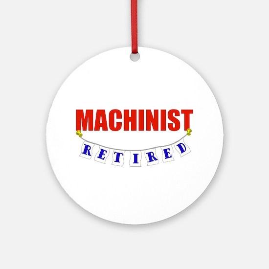 Retired Machinist Ornament (Round)