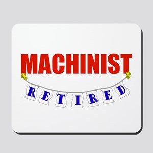 Retired Machinist Mousepad