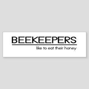 Beekeeper Joke Bumper Sticker